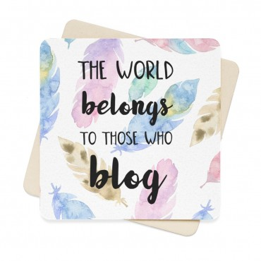 The world belongs to those who blog - watercolor print coaster set for bloggers. A stunning watercolor design coaster set for bloggers and online creatives who love to work with a cup of coffee or a glass of wine next to them at all times. Comes with 6 identical paper coasters.