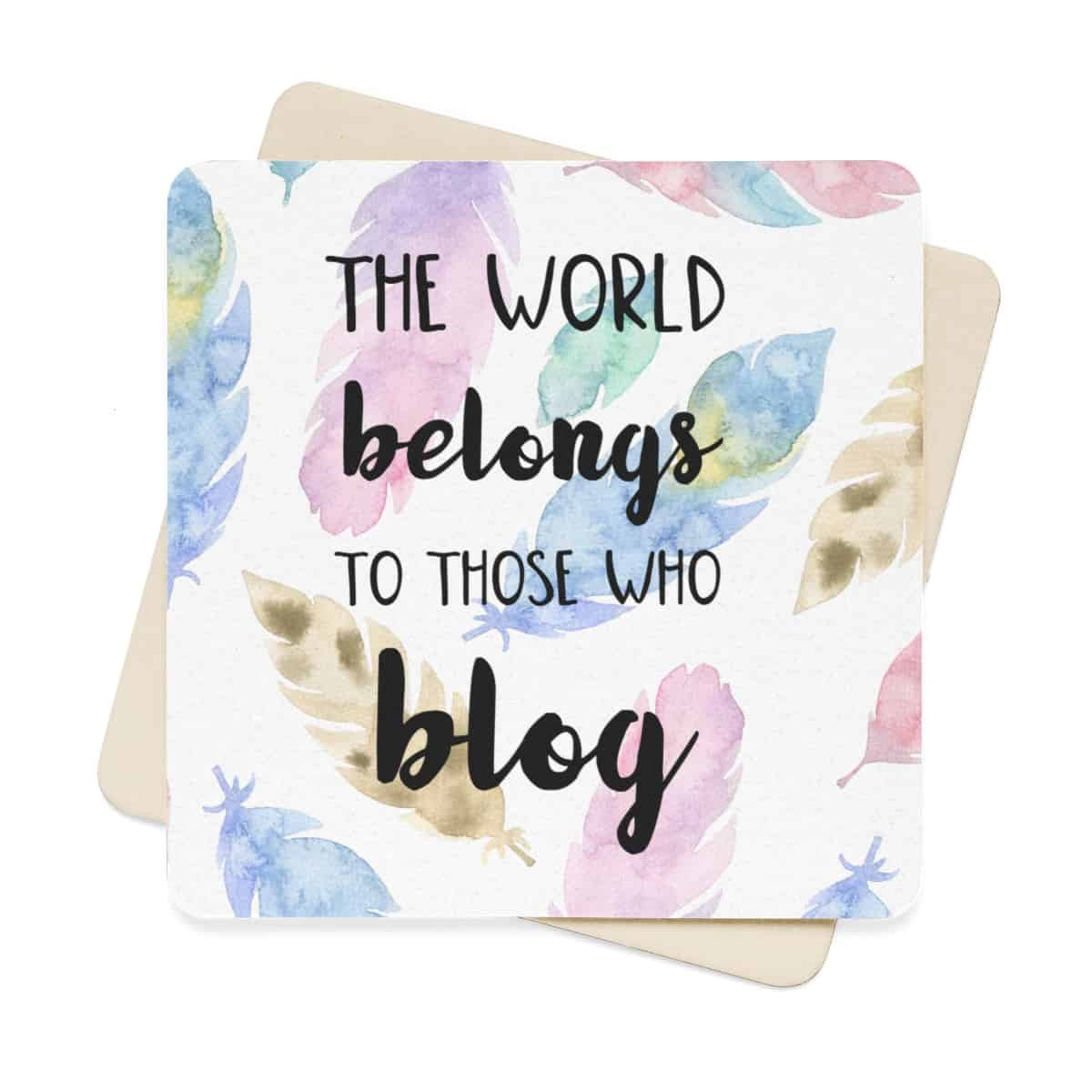 The world belongs to those who blog - watercolor print coaster set for bloggers. A stunning watercolor design coaster set for bloggers and online creatives who love to work with a cup of coffee or a glass of wine next to them at all times.Comes with 6 identical paper coasters.