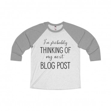 Looking for a funny long-sleeve tee to give as a gift to a blogger friend, or to get for yourself? Look no further! Grab this blogging themed jersey and wear it proudly. I'm Probably Thinking Of My Next Blog Post – Unisex Long Sleeve Tee For Bloggers