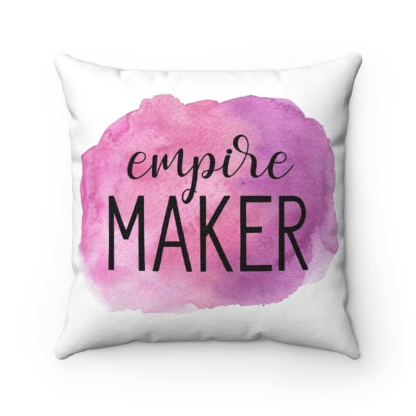 Empire Maker watercolor design pillow for entrepreneurs. Looking to add some personality to your living room, home office or bedroom? This custom design Polyester Square Pillow is the perfect accessories for bloggers, online creatives, and entrepreneurs. Get yours now!