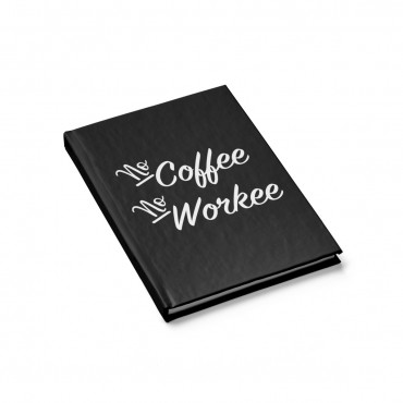 "Looking for a simple notebook to decorate your home office? Grab this ""No Coffee No Workee"" journal or buy it for as a gift for the coffee lover in your life! Office gift idea, home office decor, funny throw pillow, stationary for bloggers, agift idea coffee lovers, coffee humour quote, gift guide for online entrepreneurs, gift idea for moms. #giftideaformoms"