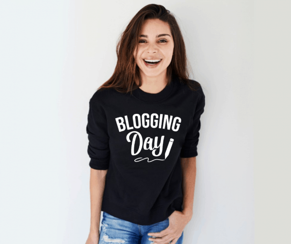 blogging day sweatshirt gift idea for the blogger in your life